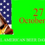 National American Beer Day – 27th October American Beer Day 2019 in the United States of American(USA)