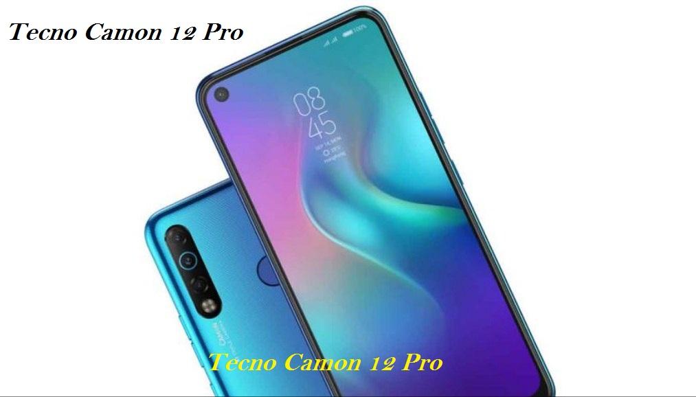 Tecno Camon 12 Pro Full Specifications