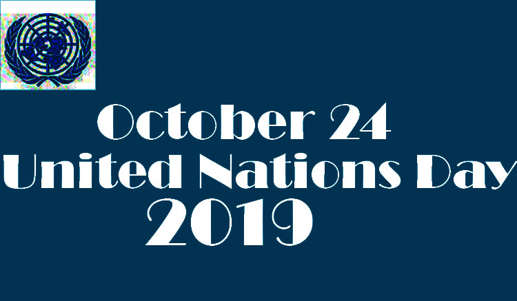 United Nations Day 2019!