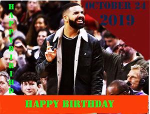 Happy Birthday, Drake's!-24 October 2019!