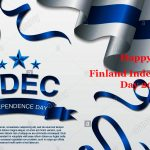Finland Independence Day 2019 Status,Quotes,Wishes, Greetings, Messages, Text, SMS