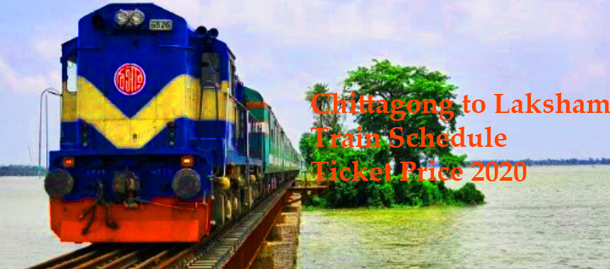 Chittagong to Laksham Train Schedule Ticket Price 2020.