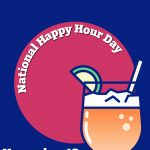 National Happy Hour Day-12th January National Happy Hour Day 2020