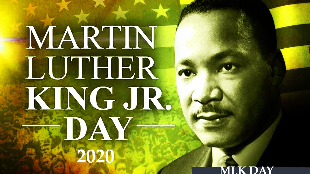 MLK Day -Martin Luther King, Jr. Day 2020