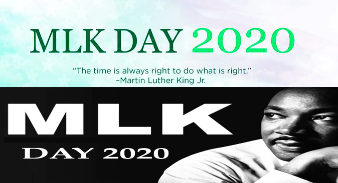 MLK Day 2020 – Happy Martin Luther King Jr Day