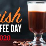 Irish coffee Day– 25th January National Irish coffeeday 2020