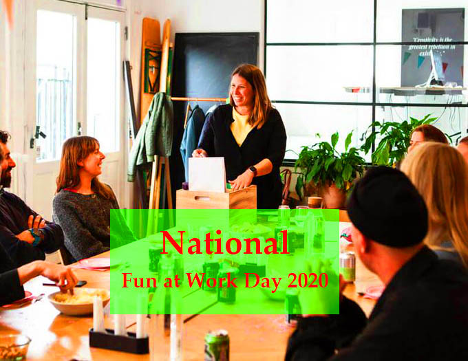 National Fun at Work Day 2020 ( 31th Januray)