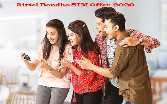 Airtel Bondho SIM Offer 2020