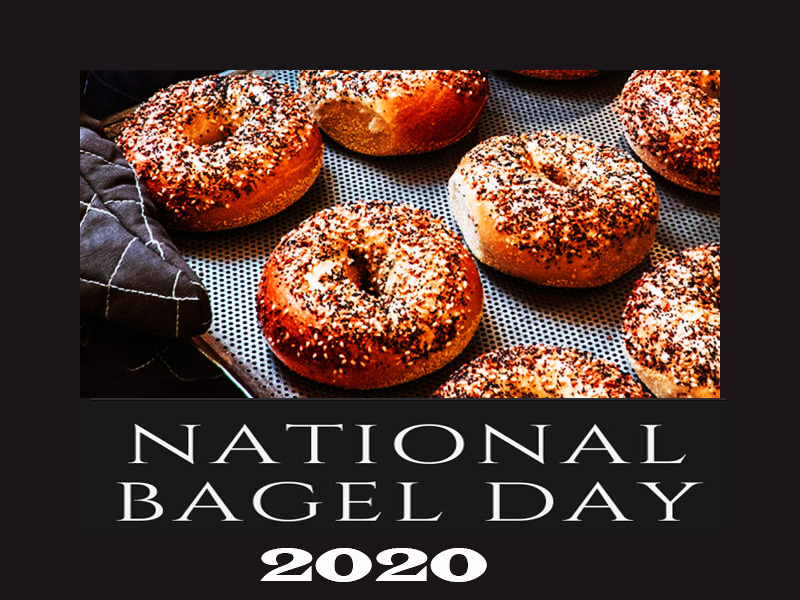 National Bagel Day -(15th January) National bagel day 2020