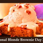 National Blonde Brownie Day 2020 (22nd January)