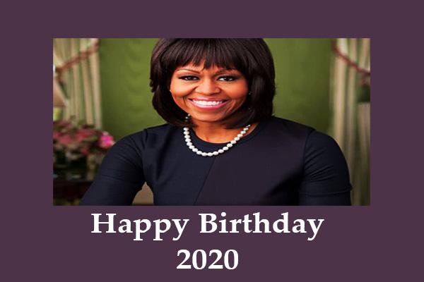 Michelle Obama's Birthday  2020