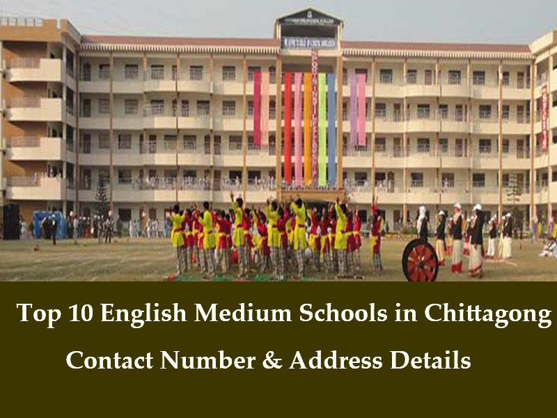 Top 10 English Medium Schools in Chittagong Contact Number & Address