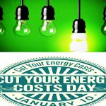 National Cut Your Energy Costs Day  2020 (January 10)