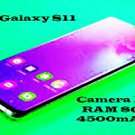 Samsung Galaxy S11 2020 : Camera 108MP,RAM 8GB & 4500mAh Battery.