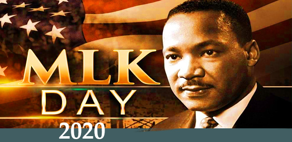 MKL Day -Martin Luther King, Jr. Day 2020