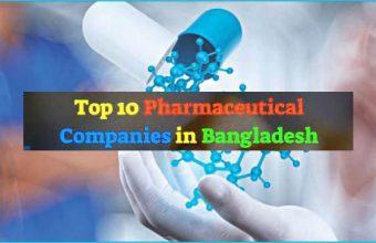 Top 10 Pharmaceutical Companies in Bangladesh 2021