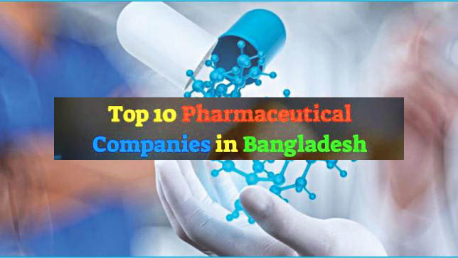 Top 10 Pharmaceutical Companies in Bangladesh 2020