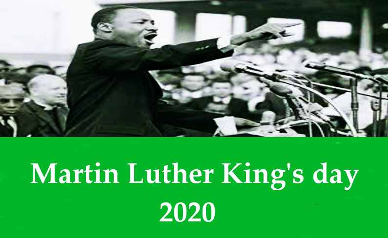Martin Luther King's day- (20th January)