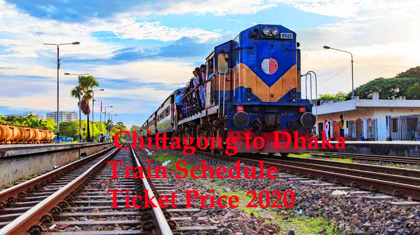 Chittagong to Dhaka Train Schedule, Ticket Price 2020