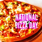National Pizza Day –  9th February Happy National Pizza Day 2021