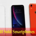 Top 10 Sold Smartphones in 2021
