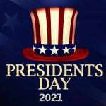 Presidents Day 2021