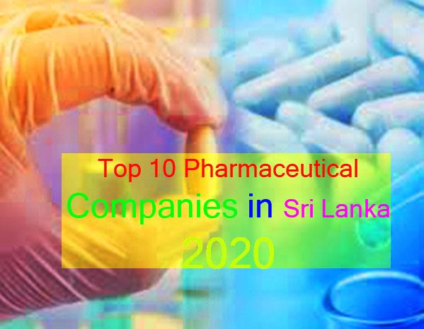 Top 10 Pharmaceutical Companies in Sri Lanka 2020