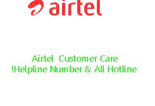 Airtel  Customer Care Helpline Number & All Hotline