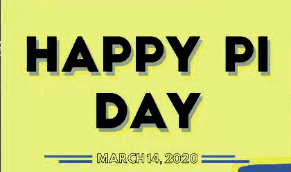 National Pi Day– 14th March National Pi Day 2020