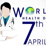 World Health Day– 7th  April World Health Day 2020