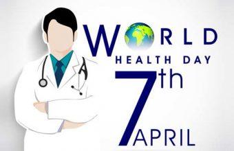 World Health Day– 7th April World Health Day 2020