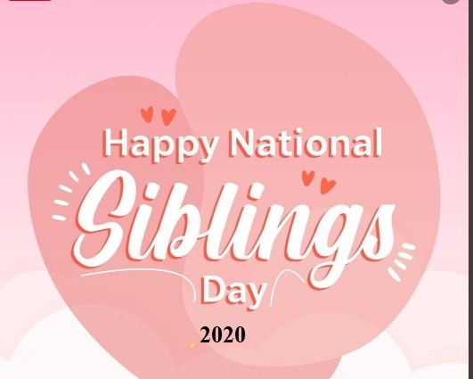 National Siblings Day 10th April National Siblings Day 2021 Status Wishes Quotes Messages Sayings Daily Event News