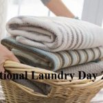 National Laundry Day –  15th April Happy National Laundry Day 2020