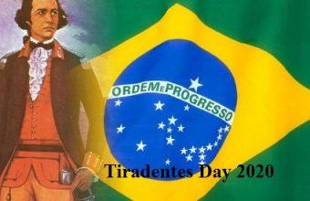 Tiradentes Day – 21st April Tiradentes Day 2021