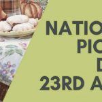 National Picnic Day– 23rd April National Picnic Day 2020
