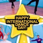 International Dance Day – 29th April Happy International Dance Day 2021