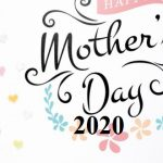 Happy Mother's Day Wishes, Status, Quotes, Messages, Text, SMS, Greetings, Sayings 2020