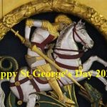 St George's Day– 23rd April Happy St George's Day 2020