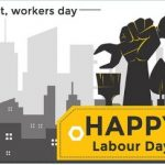 May Day 2020 – Happy Labour Day – International Workers Day-Date, History, Facts, Theme, Celebration Ideas, Wishes, Quotes