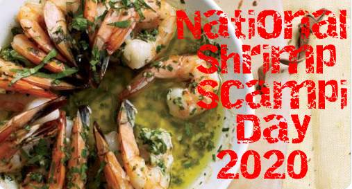 National Shrimp Scampi Day 2020