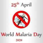 World Malaria Day – 25th April World Malaria Day 2020