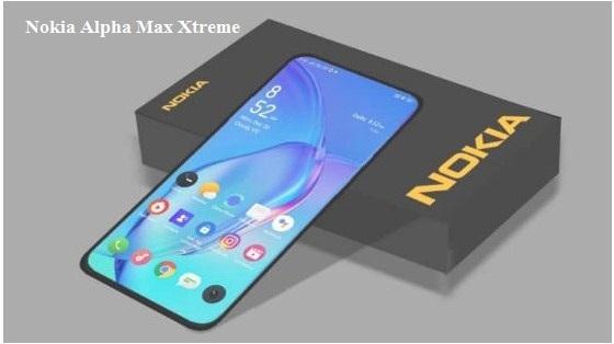 Nokia Alpha Max Xtreme: Specs, Price, Release