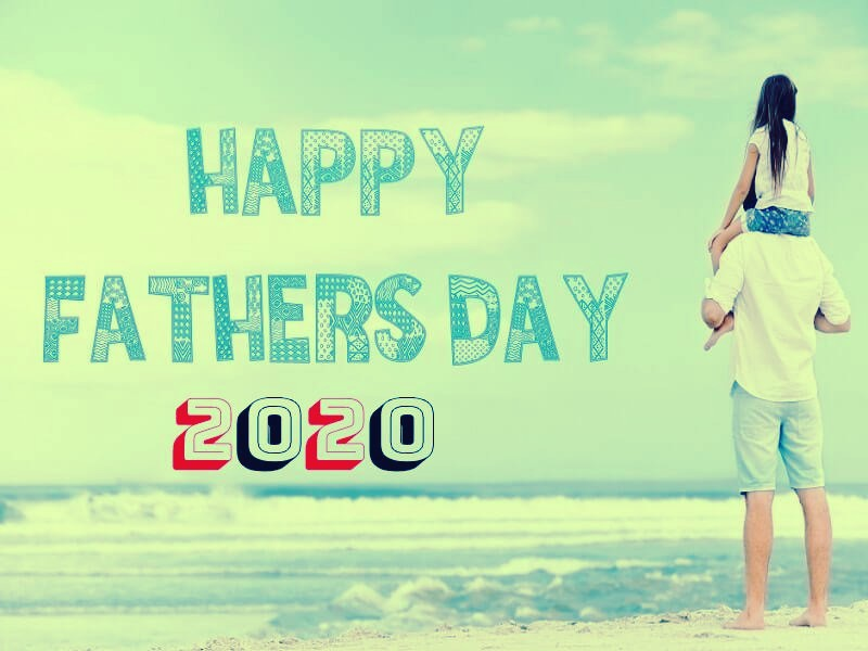 Father's Day 2020 Images