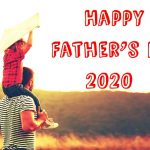 Father's Day – Happy Father's Day 2020: Quotes, Wishes, Messages, SMS, Status, Images, Picture, Pic, Wallpaper HD – Fathers Day 2020 – Happy Fathers Day