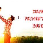 Father's Day 2020 – Happy Father's Day 2020: Quotes, Messages, Meme, Cards, Gifts, Ideas, Images – Father's Day – Happy Father's Day – Happy Fathers Day 2020.