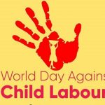 World Day Against Child Labour 2021 Quotes, Wishes, Messages, Text, SMS, Greetings, Sayings, Date, Theme, History, Facts, Celebration Ideas, & Images
