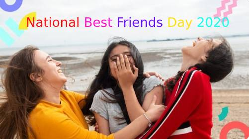 National Best Friends Day 2020