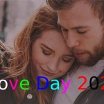Love Day – Happy Love Day 2020 Quotes, Wishes, Messages, Text, SMS, Greetings, Sayings, Date, History, Facts, Celebration Ideas, & Images