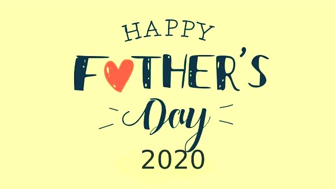 Happy Fathers Day 2020