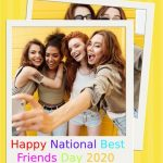 Best Friends Day –  National Best Friends Day –  Happy National Best Friends Day 2020